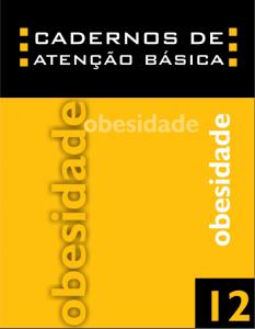 Capa de Livro: Cadernos de Atenção Básica, n. 12 - Obesidade