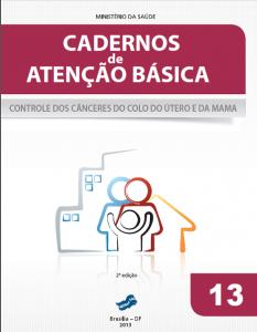 Capa de Livro: Cadernos de Atenção Básica, n. 13 - Controle dos cânceres do colo do útero e da mama