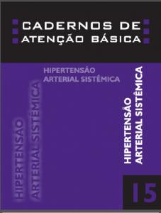 Capa de Livro: Cadernos de Atenção Básica, n. 15 - Hipertensão arterial sistêmica para o Sistema Único de Saúde