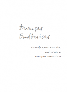 Capa de Livro: Doenças endêmicas: abordagens sociais, culturais e comportamentais