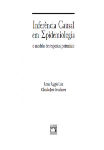 Capa de Livro: Inferência causal em epidemiologia: o modelo de respostas potenciais