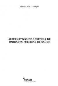 Capa de Livro: Alternativas de Gerência de Unidades Públicas de Saúde