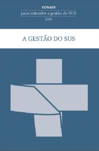 Capa de Livro: A Gestão do SUS