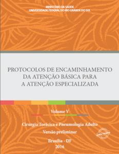Capa de Livro: Protocolos de Encaminhamento da Atenção Básica para a Atenção Especializada: Cirurgia Torácica e Pneumologia