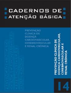 Capa de Livro: Cadernos de Atenção Básica, n. 14 - Prevenção clínica de doenças cardiovasculares, cerebrovasculares e renais