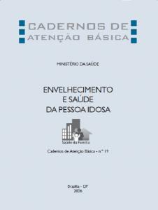 Capa de Livro: Cadernos de Atenção Básica, n. 19 - Envelhecimento e saúde da pessoa idosa