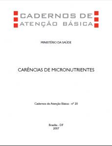 Capa de Livro: Cadernos de Atenção Básica, n. 20 - Micronutrientes