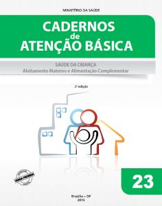 Capa de Livro: Cadernos de Atenção Básica, n. 23 - Saúde da Criança: Aleitamento materno e alimentação complementar