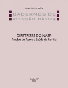 Capa de Livro: Cadernos de Atenção Básica, n. 27 - Diretrizes do NASF: Núcleo de Apoio a Saúde da Família