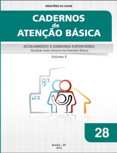 Capa de Livro: Cadernos de Atenção Básica, n. 28 - Acolhimento à demanda espontânea