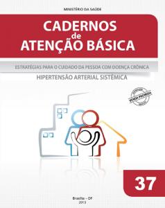 Capa de Livro: Cadernos de Atenção Básica, n. 37 - Estratégias para o cuidado da pessoa com doença crônica: hipertensão arterial sistêmica