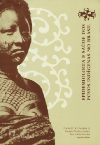 Capa de Livro: Epidemiologia e saúde dos povos indígenas no Brasil