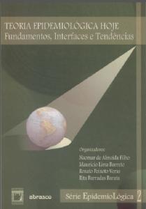 Capa de Livro: Teoria epidemiológica hoje: fundamentos, interfaces, tendências