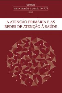 Capa de Livro: A Atenção Primária e as Redes de Atenção à Saúde