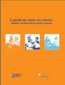 Capa de Livro: A gestão da saúde nos estados: avaliação e fortalecimento das funções essenciais