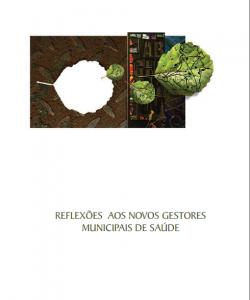 Capa de Livro: Reflexões aos Novos Gestores Municipais de Saúde