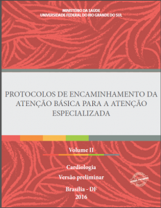 Capa de Livro: Protocolos de Encaminhamento da Atenção Básica para a Atenção Especializada: Cardiologia
